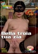 BELLA TROIA TUA ZIA